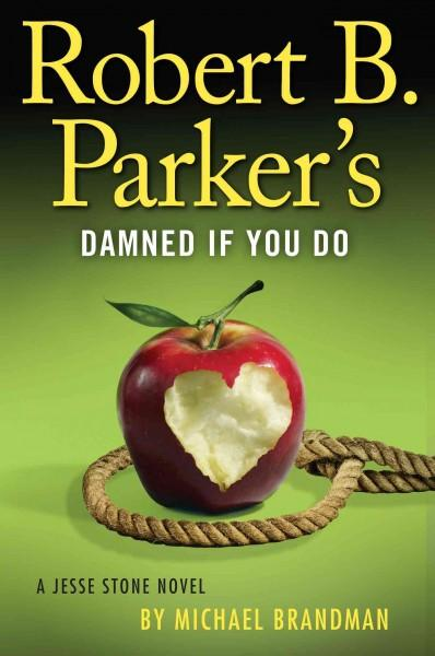 Robert B. Parker's Damned If You Do (Hardcover)