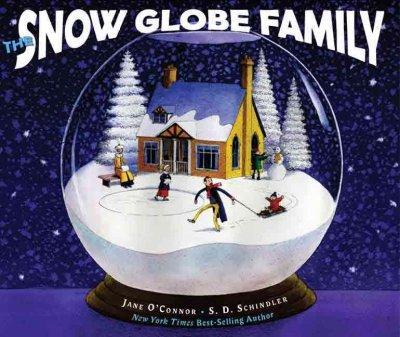 The Snow Globe Family (Hardcover)
