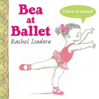 Bea at Ballet (Hardcover)