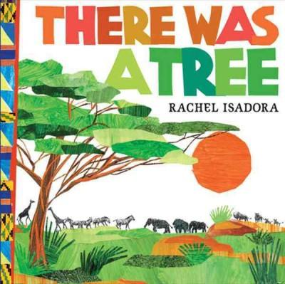 There Was a Tree (Hardcover)