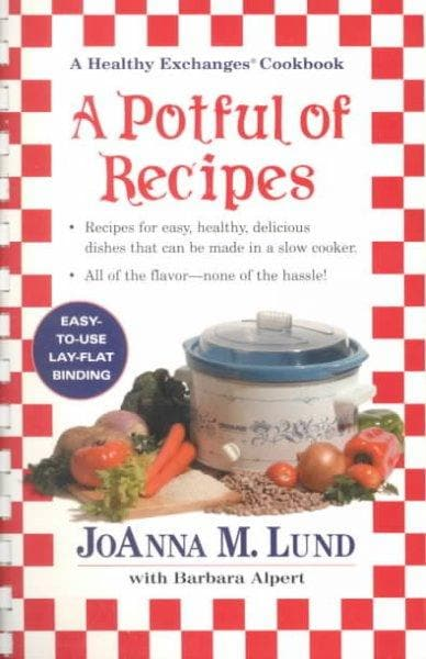 A Potful of Recipes: A Healthy Exchanges Cookbook (Paperback)