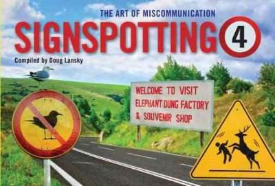 Signspotting 4: The Art of Miscommunication (Paperback)
