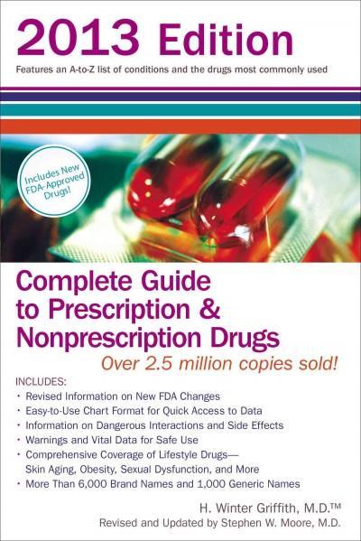Complete Guide to Prescription & Nonprescription Drugs 2013 (Paperback)