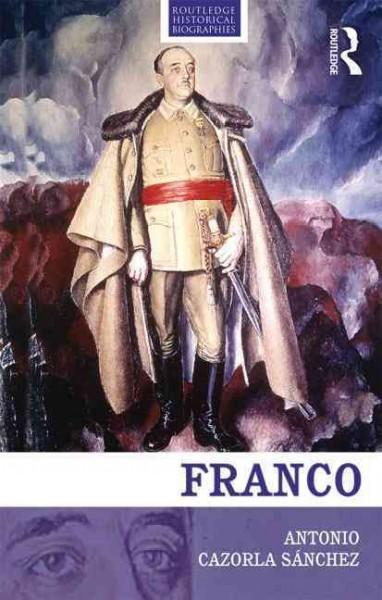 Franco: The Biography of the Myth (Hardcover)