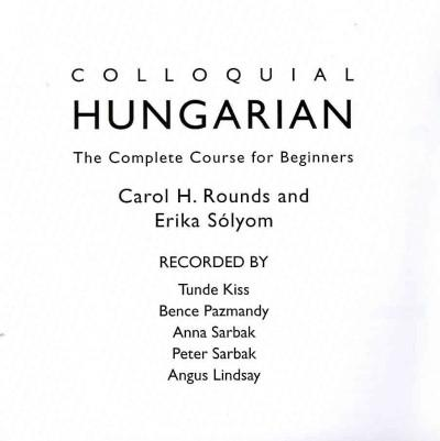 Colloquial Hungarian: The Complete Course for Beginners (CD-Audio)