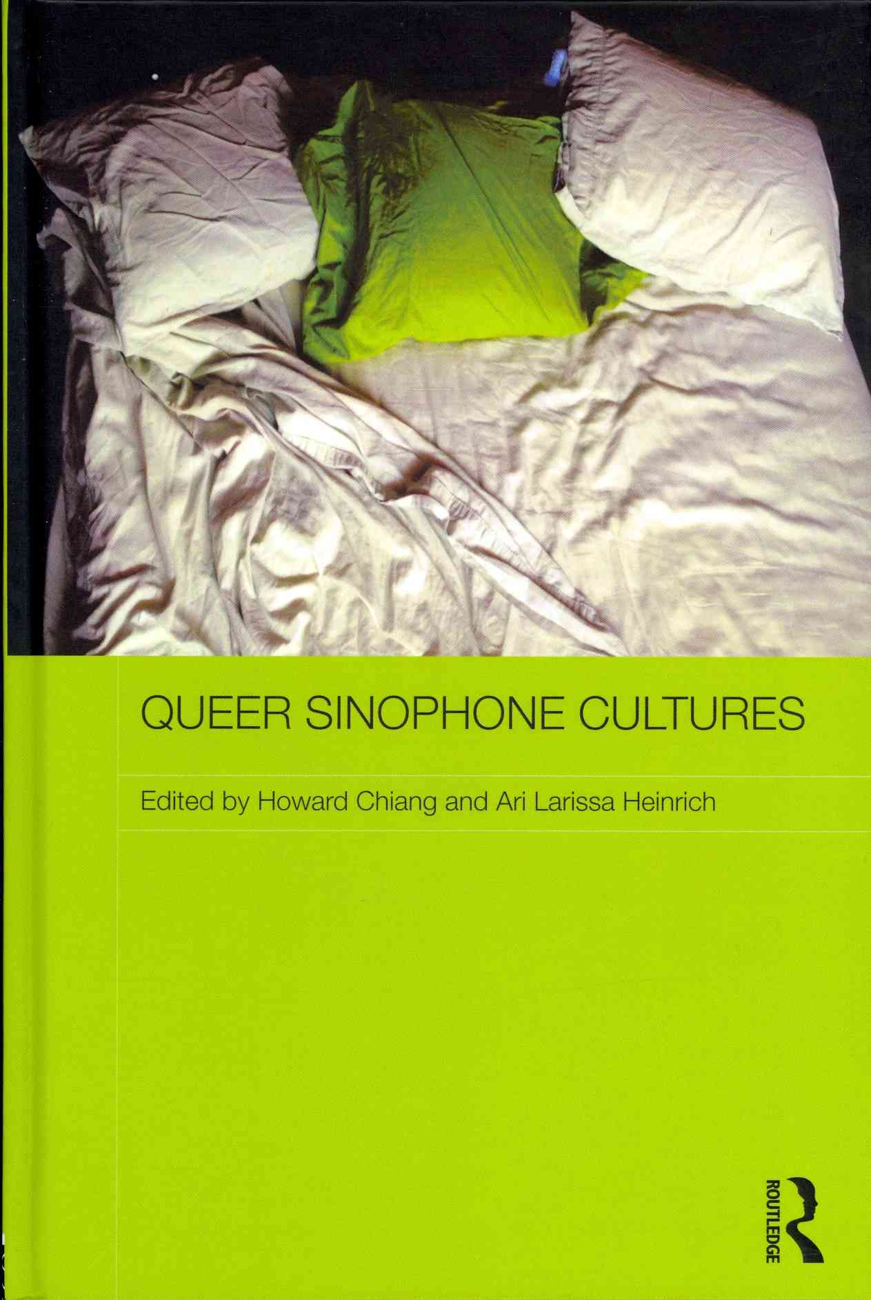 Queer Sinophone Cultures (Hardcover)