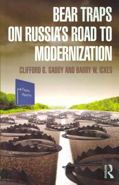 Bear Traps on Russia's Road to Modernization (Paperback)