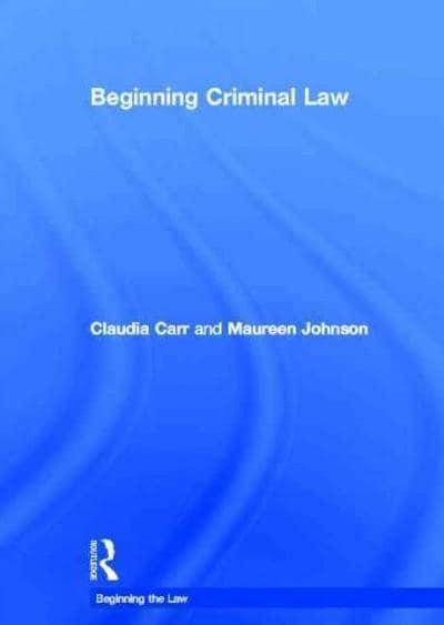 Beginning Criminal Law (Hardcover)