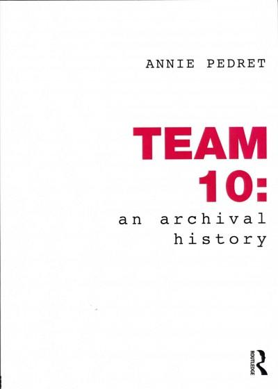 Team 10: An Archival History (Paperback)