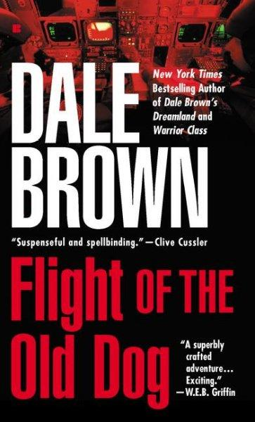 Flight of the Old Dog (Paperback) - Thumbnail 0