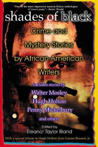 Shades Of Black: Crime and Mystery Stories by African-American Authors (Paperback)