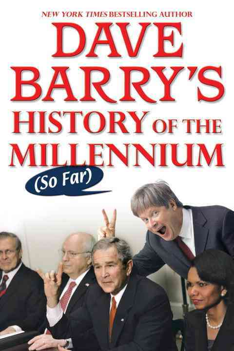 Dave Barry's History of the Millennium (So Far) (Paperback)