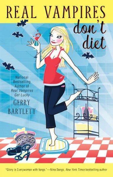 Real Vampires Don't Diet (Paperback)