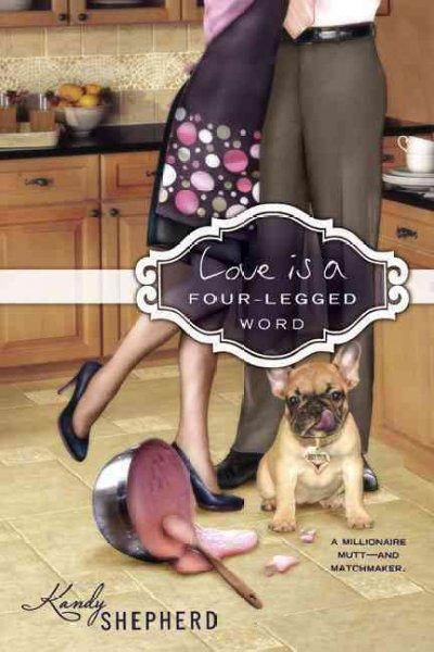 Love Is a Four-Legged Word (Paperback) - Thumbnail 0