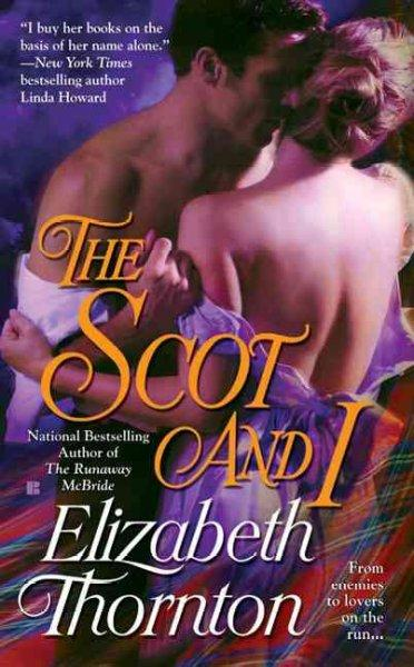 The Scot and I (Paperback)