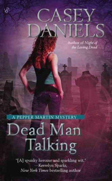 Dead Man Talking (Paperback)