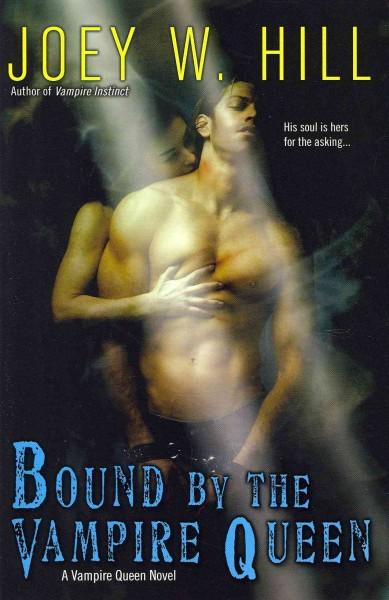 Bound by the Vampire Queen (Paperback)