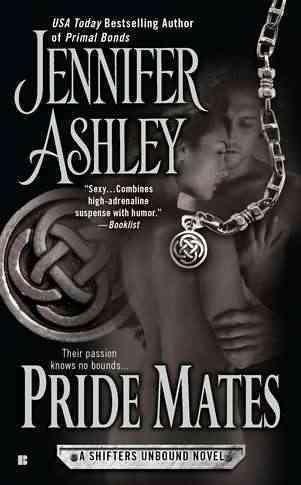 Pride Mates: A Shifters Unbound Novel (Paperback)