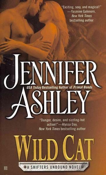 Wild Cat: A Shifters Unbound Novel (Paperback)