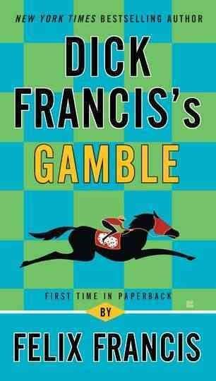 Dick Francis's Gamble (Paperback)