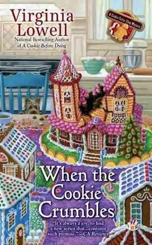 When the Cookie Crumbles (Paperback)