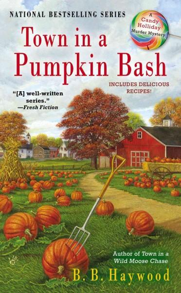 Town in a Pumpkin Bash (Paperback)