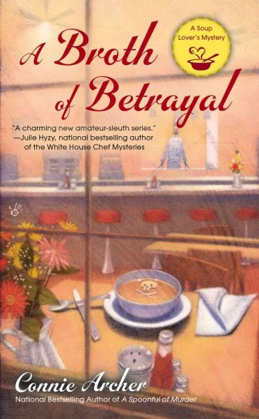 A Broth of Betrayal (Paperback)
