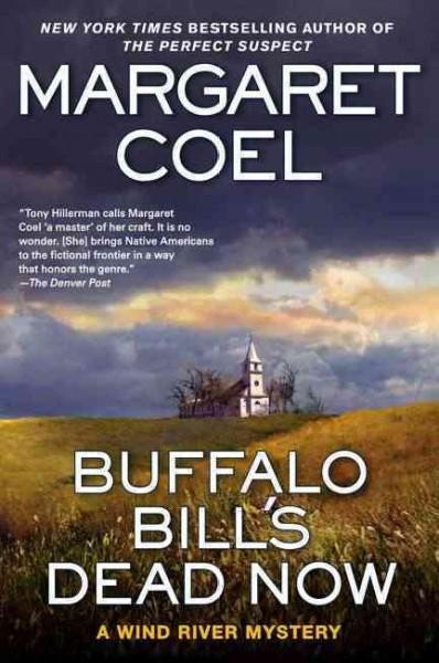 Buffalo Bill's Dead Now (Hardcover)