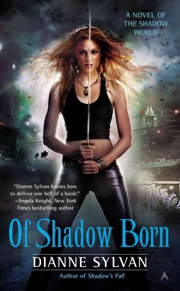 Of Shadow Born (Paperback)