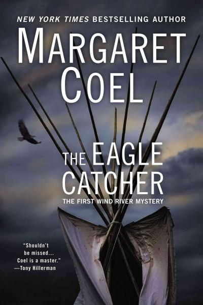 The Eagle Catcher (Paperback)
