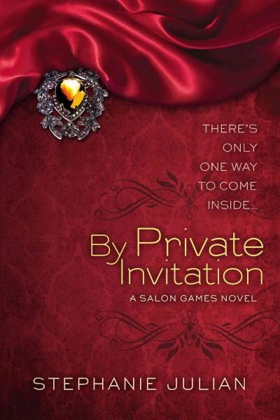 By Private Invitation (Paperback)