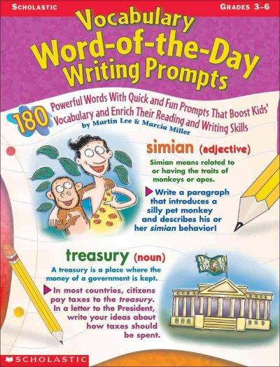 Vocabulary Word-Of-The-Day Writing Prompts: Grades 3-6 (Paperback)