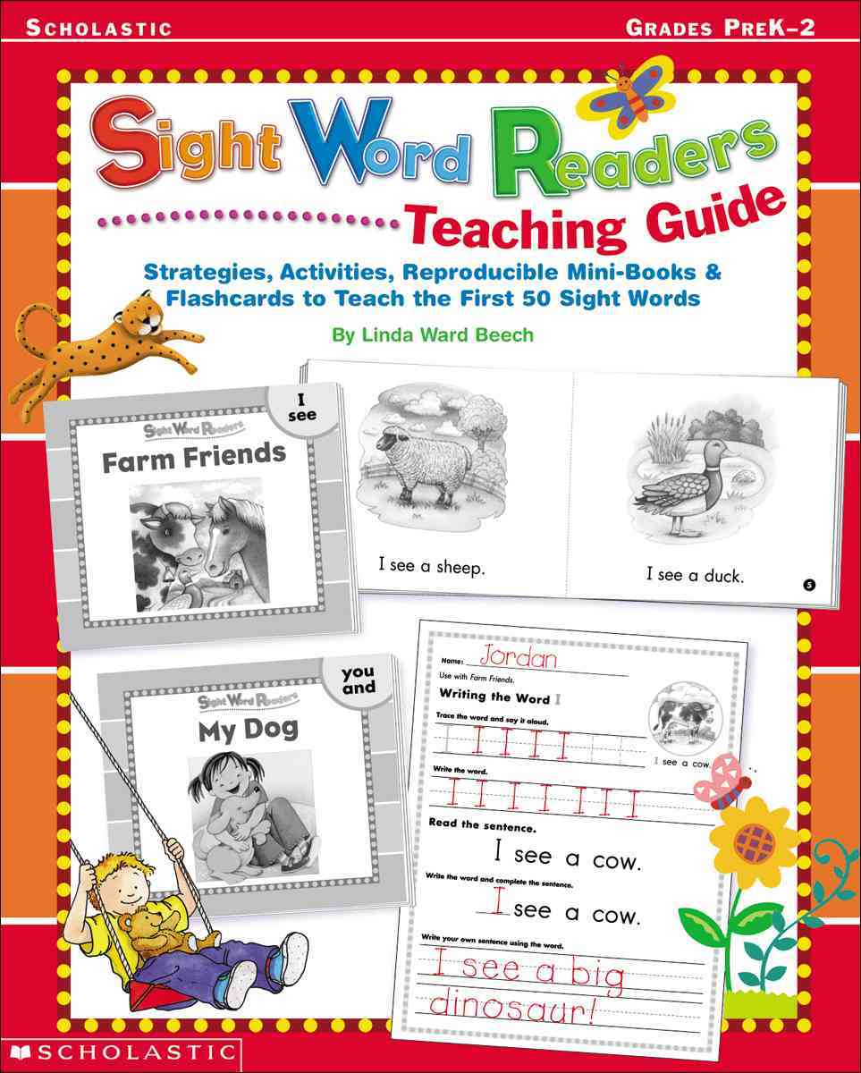 Sight Word Readers Teaching Guide: Strategies, Activities, Reproducible Mini-Books & Flashcards to Teach the Firs... (Paperback)
