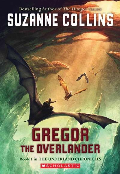Gregor the Overlander (Paperback)