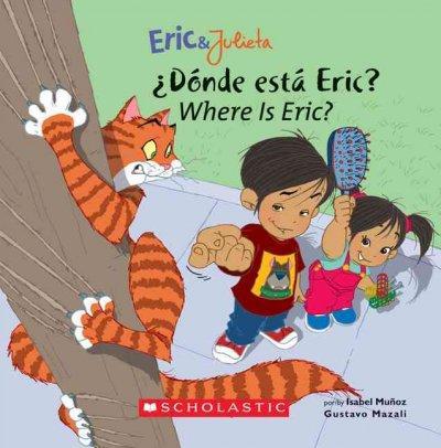 Donde Esta Eric? = Where Is Eric? (Paperback)