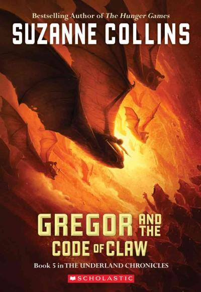 Gregor and the Code of Claw (Paperback)