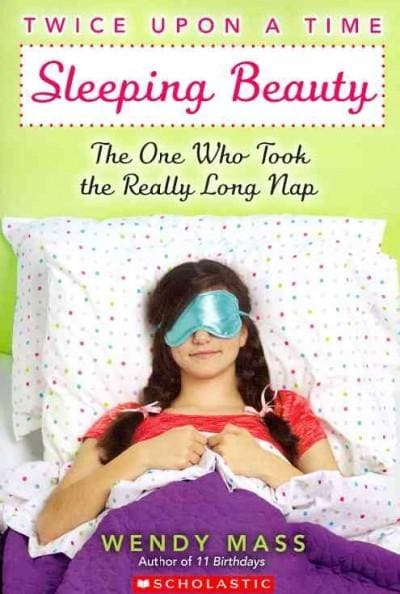 Sleeping Beauty: The One Who Took the Really Long Nap (Paperback)