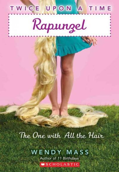 Rapunzel: The One With All the Hair (Paperback)