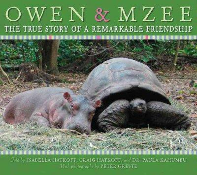 Owen & Mzee: The True Story of a Remarkable Friendship (Hardcover)