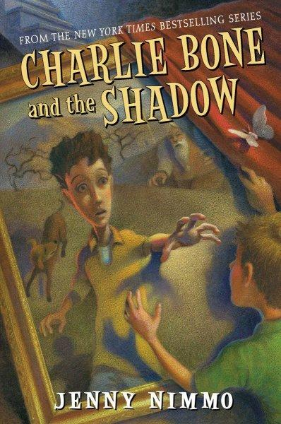 Charlie Bone and the Shadow (Hardcover)