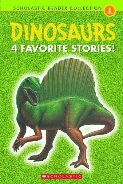 Dinosaurs: 4 Favorite Stories (Hardcover)