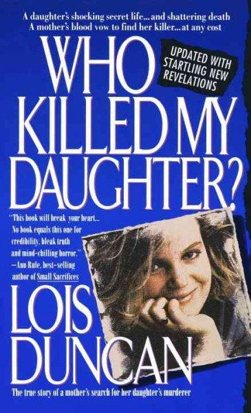 Who Killed My Daughter? (Paperback)