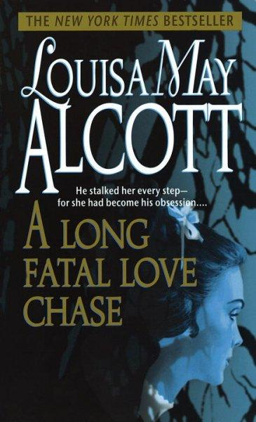 A Long Fatal Love Chase (Paperback)