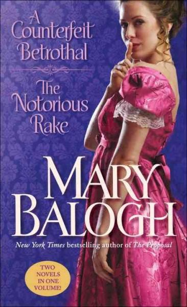 A Counterfeit Betrothal / The Notorious Rake (Paperback)