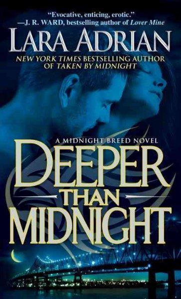 Deeper Than Midnight (Paperback)