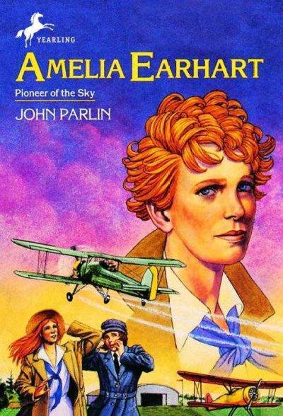 Amelia Earhart: Pioneer of the Sky (Paperback)