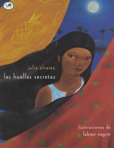Las Huellas Secretas / Secret Footprints (Paperback)
