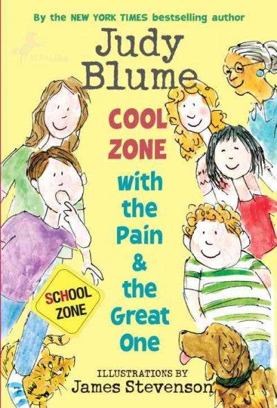 Cool Zone With the Pain & the Great One (Paperback)