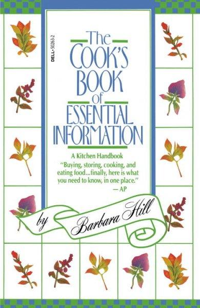 Cook's Book of Essential Information: A Kitchen Handbook (Paperback)