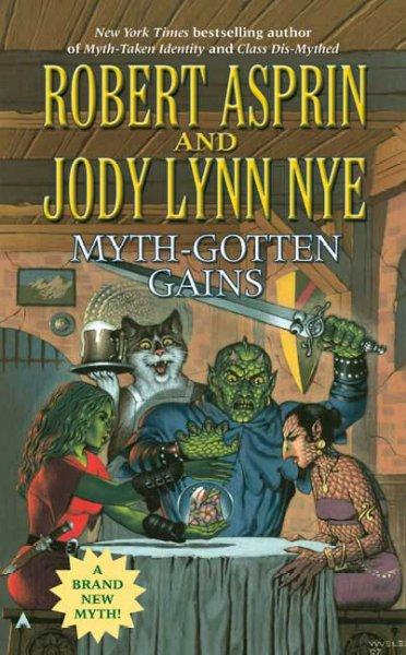 Myth-Gotten Gains (Paperback)